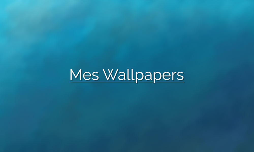 Mes Wallpapers Novembre 2017